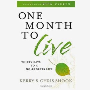 🌿 One Month To Live: 30 Days To a No-Regrets Life